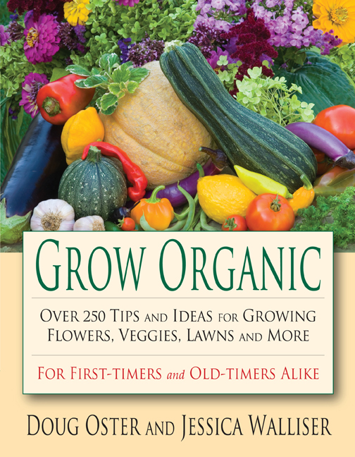 Grow Organic by Doug Oster and Jessica Walliser